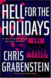 Hell for the Holidays, Chris Grabenstein, 0786720611
