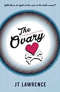 The Underachieving Ovary