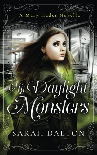 book cover of My Daylight Monsters