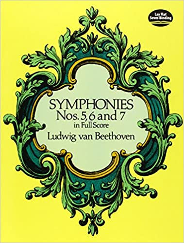 5 6 and 7 in Full Score Symphonies Nos