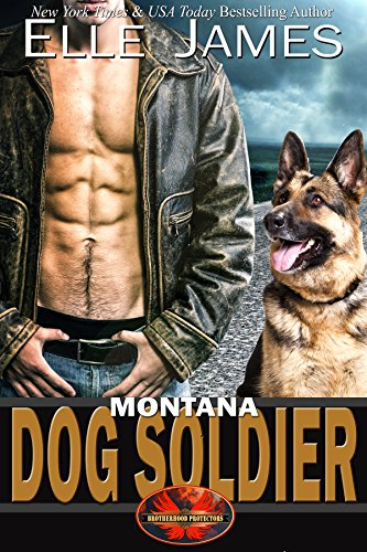 Montana Dog Soldier (Brotherhood Protectors Book 6) cover