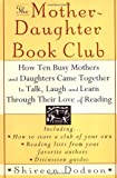 The Mother-Daughter Book Club, Shireen Dodson, 0060952423