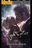 Rough Water (A Songbird Novel)