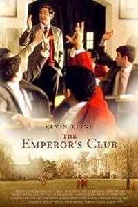 The emperor's club (El club del emperador) [DVD]