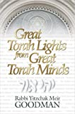 Great Torah Lights from Great Torah Minds, Yitzch Goodman, 1934440310