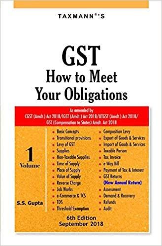 GST How to Meet Your Obligations (Set of 2 Volumes) (6th Edition,September 2018)