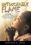 Untouchable Flame, Kemisha L. Swan, 1468598252