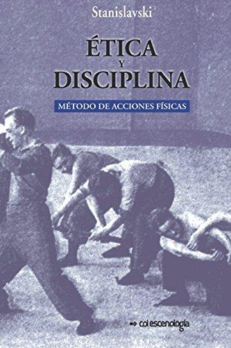 Etica y disciplina.: Metodo de acciones fisicas