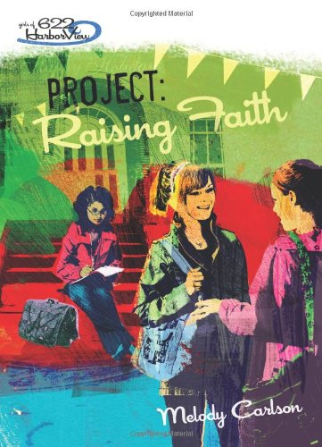 Project: Raising Faith (Girls of 622 Harbor View #5) pdf