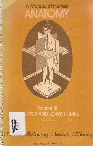 Manual of Human Anatomy: Upper and Lower Limbs v. 3