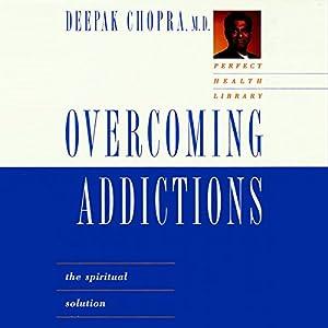 Overcoming Addictions Audiobook