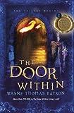 The Door Within, Wayne Thomas Batson, 1400322642