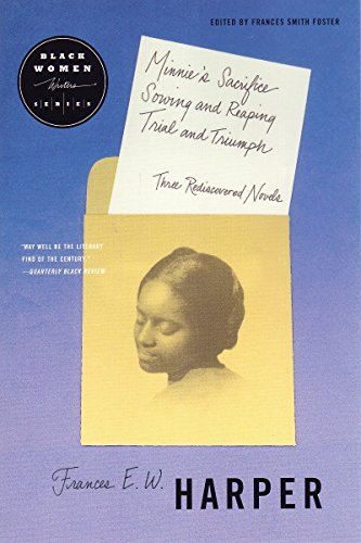 Minnie's Sacrifice, Sowing and Reaping, Trial and Triumph: Three Rediscovered Novels