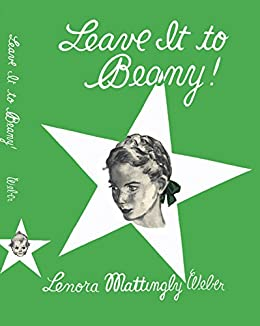 Amazon Com Leave It To Beany Beany Malone Ebook Lenora