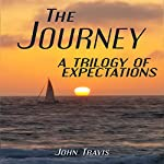 The Journey: A Trilogy of Expectations | John Travis