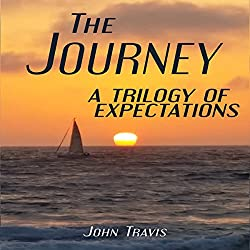 The Journey: A Trilogy of Expectations