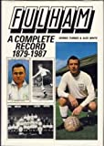 Fulham: A Complete Record, 1879-1987
