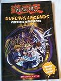 Dueling Legends Official Handbook (Shonen Jump's Yu-Gi-Oh!)