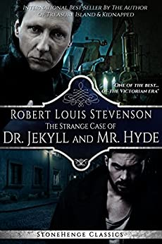 The Strange Case of Dr. Jekyll and Mr. Hyde - Annotated