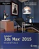 Autodesk 3ds Max 2015 Essentials: Autodesk Official Press