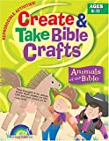 img - for Create and Take Bible Crafts: Animals of the Bible book / textbook / text book