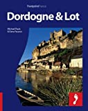 Dordogne & The Lot: Full-color Travel Guide To The Dor...