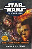 The Unifying Force - With Bonus CD-ROM (Star Wars: The New Jedi Order)