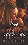 img - for Love Beyond Opposites (Grad Night) (Volume 3) book / textbook / text book