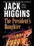 The President's Daughter (Sean Dillon Book 6)