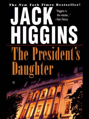 Amazon the presidents daughter sean dillon book 6 ebook the presidents daughter sean dillon book 6 by higgins jack fandeluxe Epub