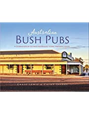 Australian Bush Pubs 2/e: A Celebration of Outback Australia's Iconic Watering Holes