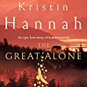 The Great Alone Audiobook by Kristin Hannah Narrated by Julia Whelan
