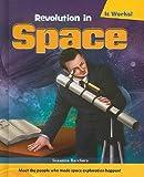 Revolution in Space, Suzanne I. Barchers, 0761443770