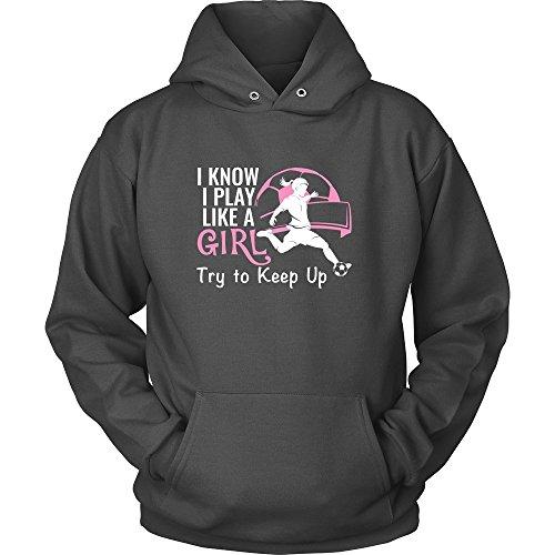 I Play Soccer Sweatshirt - 1