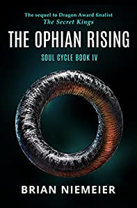The Ophian Rising (Soul Cycle Book 4)
