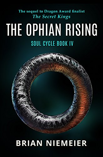 The Ophian Rising (Soul Cycle Book 4) by [Niemeier, Brian]
