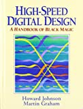 img - for High Speed Digital Design: A Handbook of Black Magic book / textbook / text book