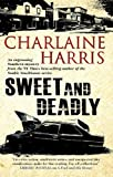 Sweet and Deadly, Charlaine Harris, 0727869485