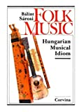 img - for Folk Music: Hungarian Musical Idiom book / textbook / text book