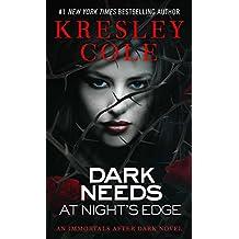 Dark Needs at Night's Edge (Immortals After Dark #5)