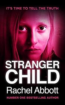 Stranger Child by [Abbott, Rachel]