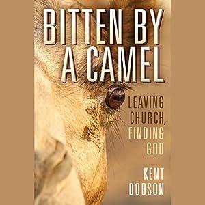Bitten by a Camel Audiobook