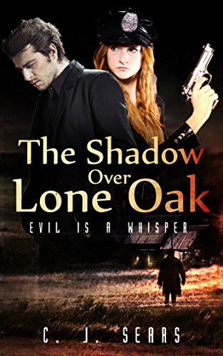 The Shadow Over Lone Oak by [Sears, C. J.]