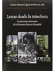 Letras Desde La Trinchera: Testimonios literarios de la Primera Guerra Mundial: 222 (Oberta)