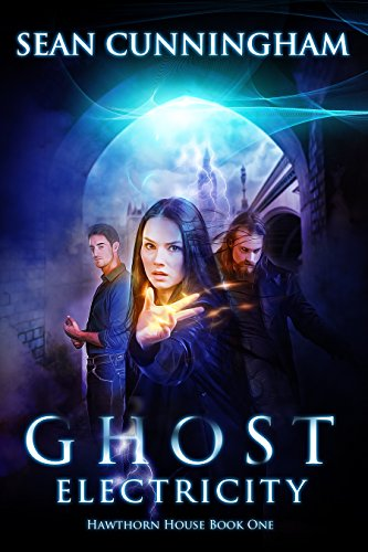 Ghost Electricity by Sean Cunningham ebook deal