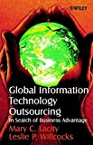 Global Information Technology Outsourcing - InSearch of Business Advantage
