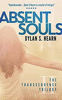 Absent Souls (The Transcendence Trilogy Book 2) by [Hearn, Dylan S]