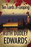 Ten Lords A-Leaping by Ruth Dudley Edwards front cover