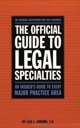 Download Official Guide to Legal Specialties (Career Guides) 1st (first) by National Association of Law Placement (NALP) (2008) Paperback pdf