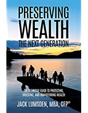 Preserving Wealth: The Next Generation